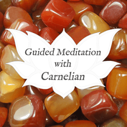 carnelian guided meditation