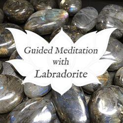 labradorite guided meditation