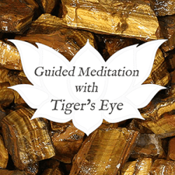 tigers eye guided meditation