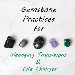 gemstones major life changes