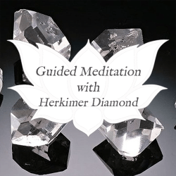 herkimer diamond guided meditation