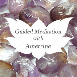 ametrine guided meditation