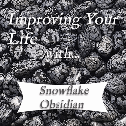 benefits of snowflake obsidian