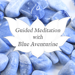 blue aventurine guided meditation