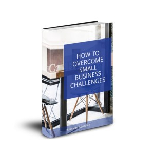 eBook: How to Overcome Small Business Challenges