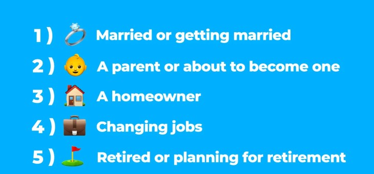 6 Life stages that trigger the need for life insurance
