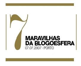 7 Maravilhas da Blogoesfera (ou do Blogverso?)