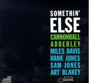 Cannonball Adderley – Somethin' Else