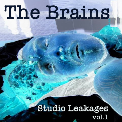 The Brains - Studio Leakages - vol.1