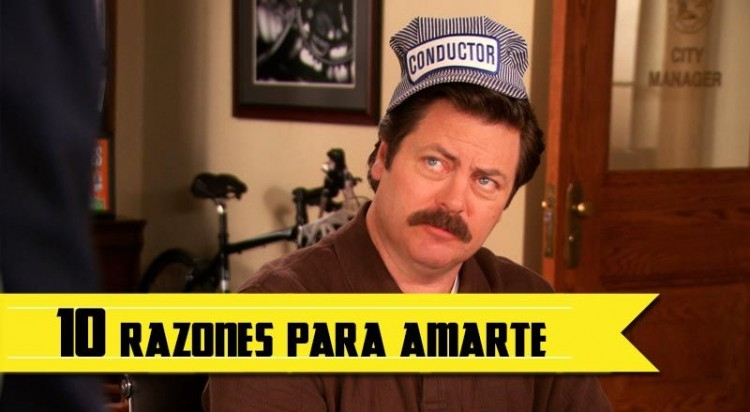 Ron Parks and Rec Razones para amar