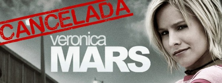 Series Canceladas Veronica Mars