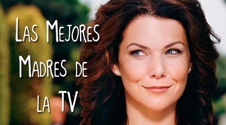 Buenas madres tv lorelai