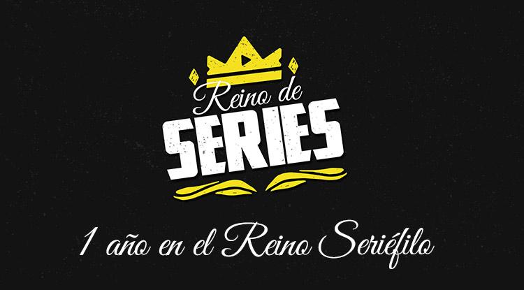 Aniversario Reino de Series