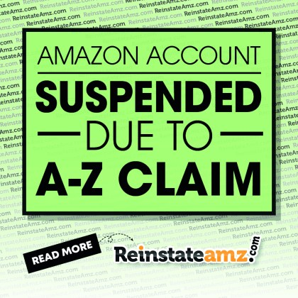 REINSTATEAMZ-AMAZON-ACCOUNT-SUSPENDED-DUE-TO-A-Z-CLAIM-2020