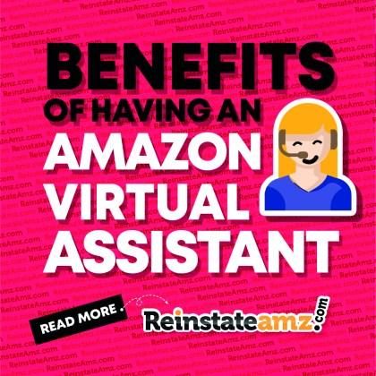 REINSTATEAMZ-Benefits-of-Having-an-Amazon-Virtual-Assistant-2020