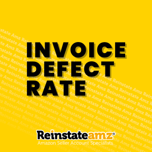 Reinstate AMZ - Invoice Defect Rate