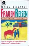 Frauenreisen - Vom Segen eines dicken festen Rocksrf_blog_titel-frauenreisen_150