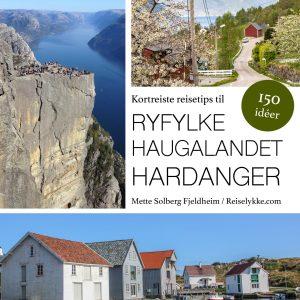 Kortreiste reisetips til Ryfylke, Haugalandet og Hardanger_omslag