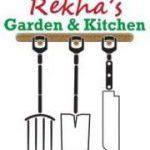 REKHA'S GARDEN AND KITCHEN