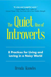 The Quiet Rise of Introverts by Brenda Knowles