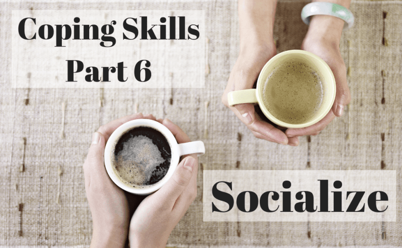 059 Coping Skills - Socialize
