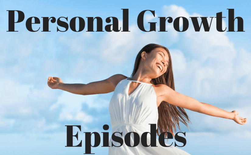 Personal Growth Episodes