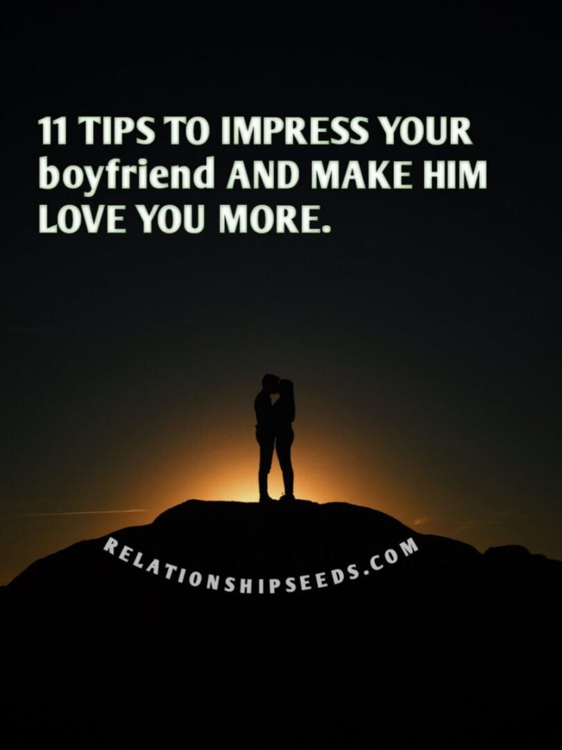 tips to impress your man