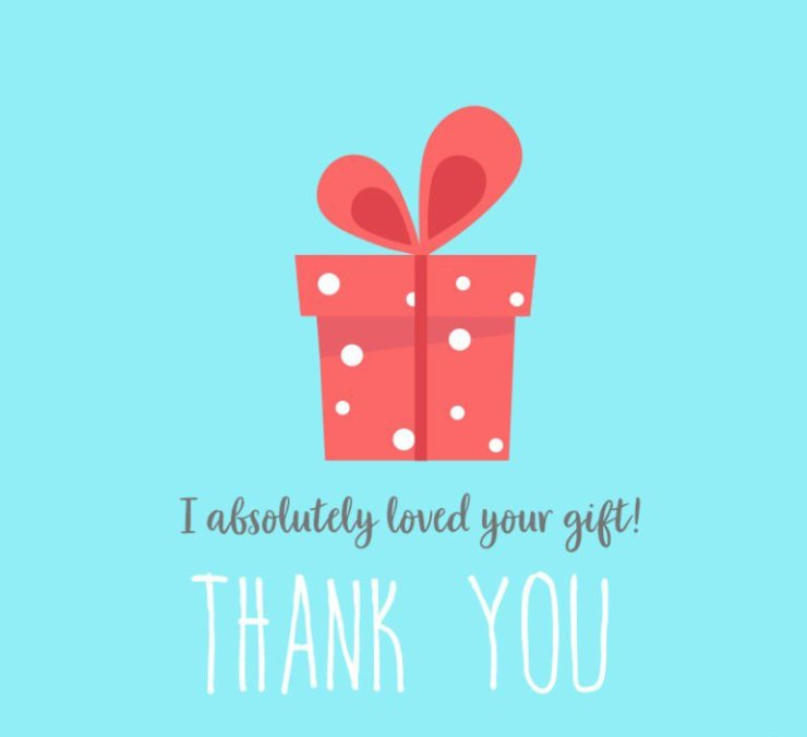 thank you messages for receiving a gift4