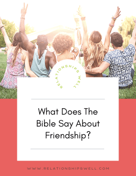 What Does The Bible Say About Friendship