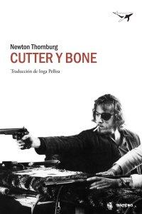 cutter y bone, sajalin, newton thornburg,