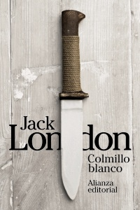 colmillo blanco, jack london, alianza, portada