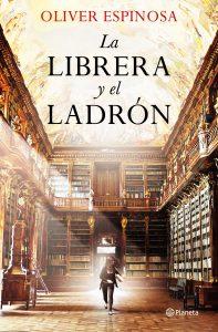 la librera y el ladrón, oliver espinosa, planeta, portada
