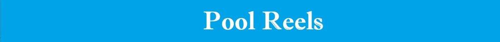 Pool Reels
