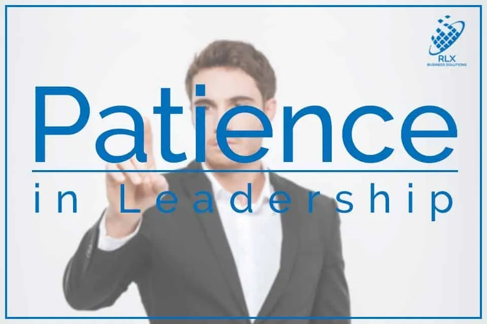 Patience in Leadership
