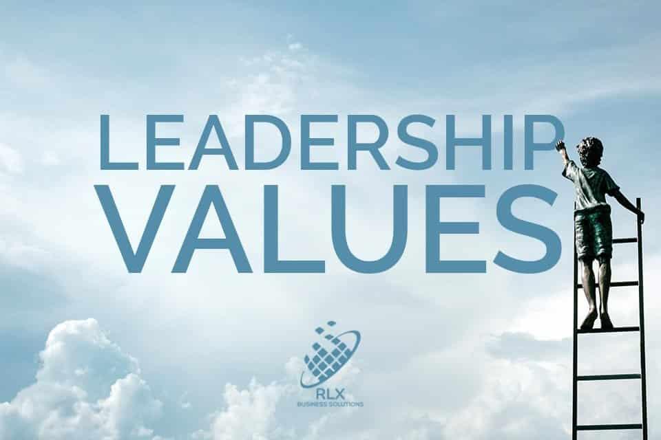 Leadership Values - 14 Core Values of Successful Leaders