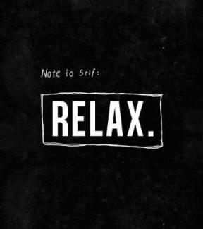 17 Relax and Succeed - Note to self