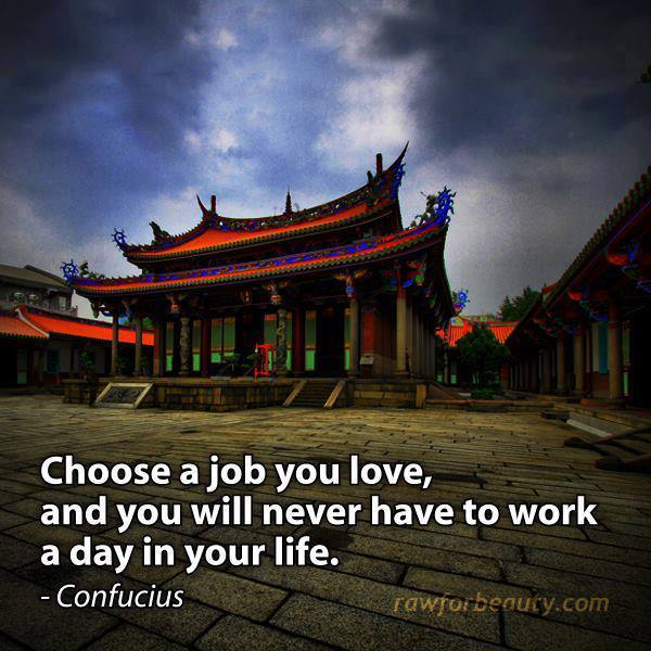 33 Relax and Succeed - Choose a job you love