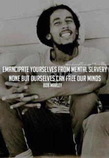 4 Bob Marley - Emancipate yourselves from mental slavery