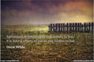 52 Relax and Succeed - Selfishness is not living as one wishes to live