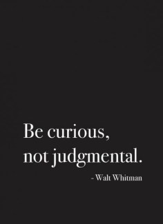 70a Relax and Succeed - Be curious not judgmental