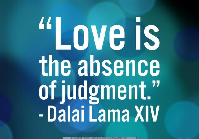 71 Relax and Succeed - Love is the absence of judgment