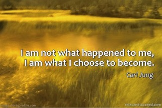 267 Relax and Succeed - I am not what happened to me