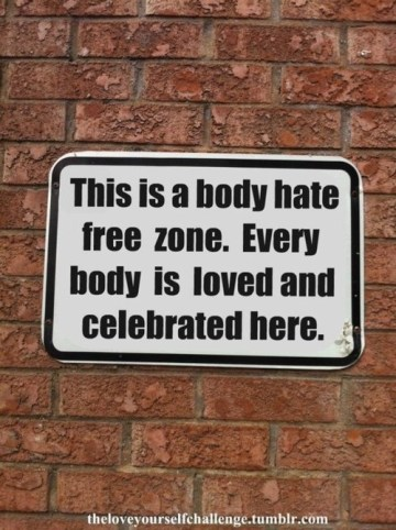 365 Relax and Succeed - This is a body hate free zone