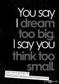 467 Relax and Succeed - You say I dream too big