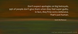 634 Relax and Succeed - Don't expect apologies on big betrayals