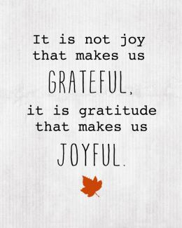 712 Relax and Succeed - It is not joy that makes us grateful