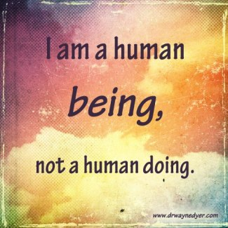 713 Relax anx Succeed - I am a human being