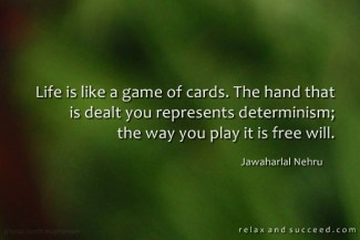 782 Relax and Succeed - Life is like a game of cards