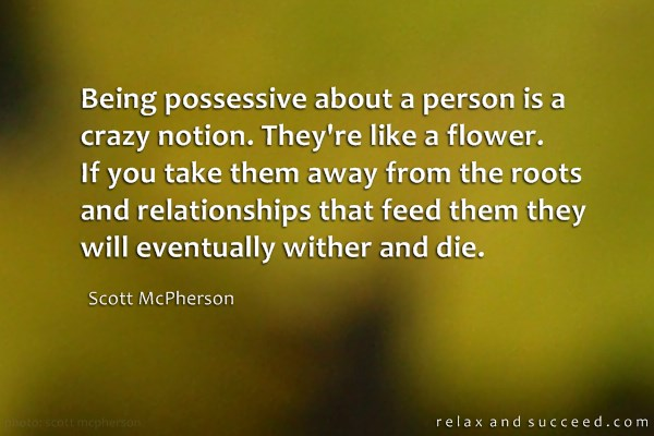 900 Relax and Succeed - Being possessive about a person