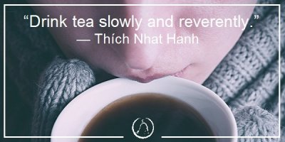1002-relax-and-succeed-drink-tea-slowly-and-reverently